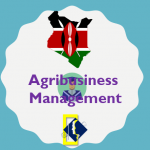 Study Agribusiness Management in Kenya