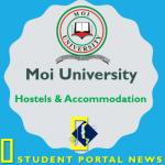 Moi University Hostels, Application Form, Payment, Accommodation and Booking