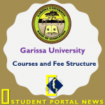 Garissa University Courses and Fee Structure