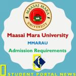 Maasai Mara University Entry Requirements 2019/2020