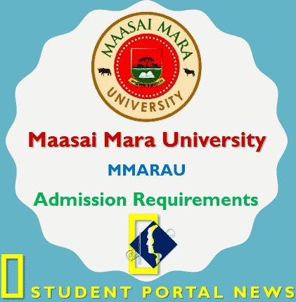 Maasai Mara University Admission Requirements 2019/2020
