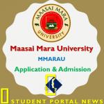 Maasai Mara University Application Form Admission 2019/2020 How to Apply?